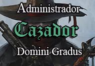 Administrador-Cazador-Domini Gradus