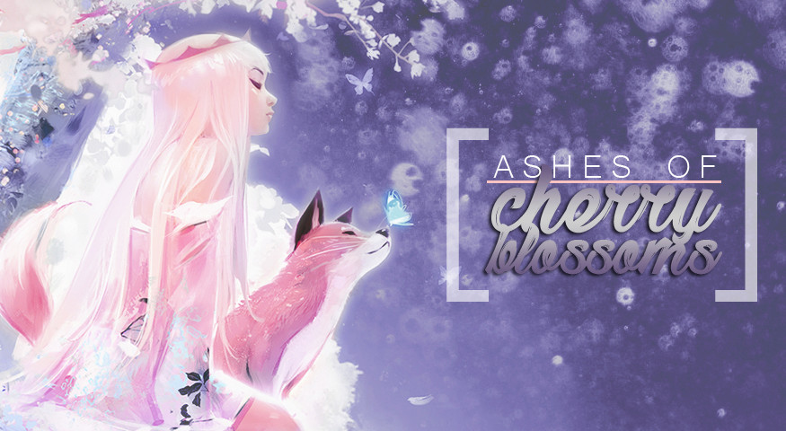 Ashes of Cherry Blossoms