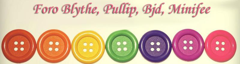 Muñecas Pullip, Blythe, BJD , Mui Chan..