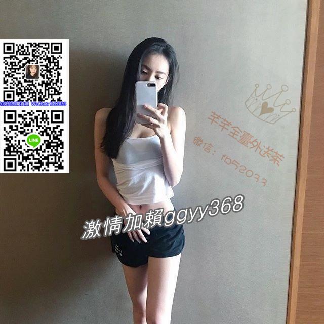 芊芊全臺/外送小姐/賴ggyy368 ***人妻 學生妹任你挑選