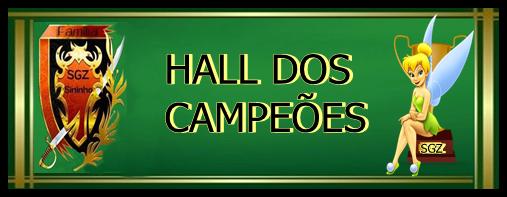 亗HALL DOS CAMPEOES亗
