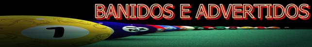 BANIDOS E ADVERTIDOS