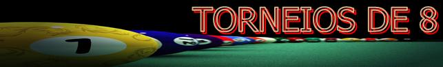 TORNEIOS DE 8